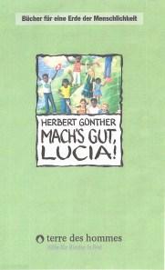 Mach's gut Lucia